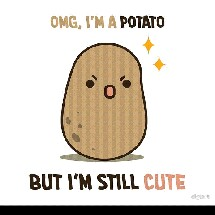 Yes...I'mjustapotato